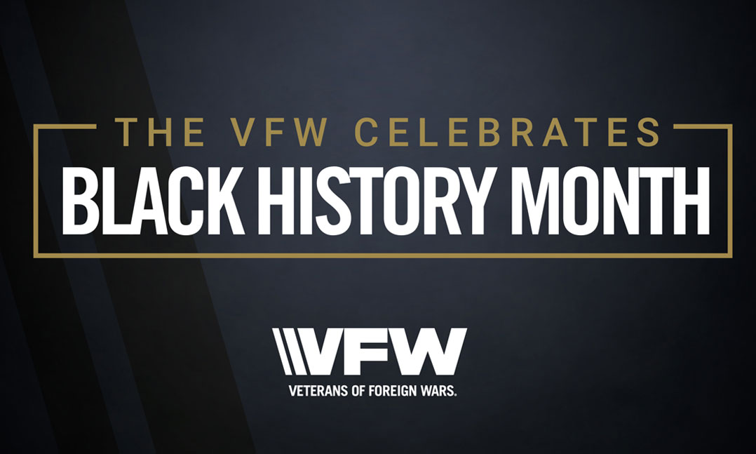 The VFW Celebrates Black History Month