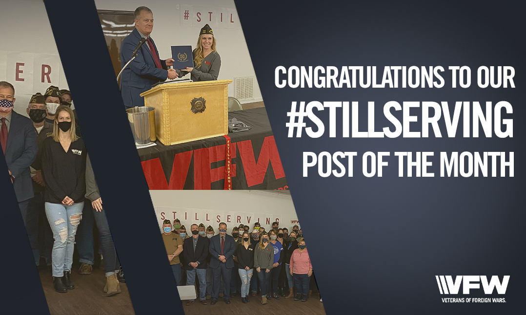 VFW Post 3701 StillServing Post of the Month