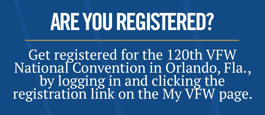 Get Registered for VFW National Convention