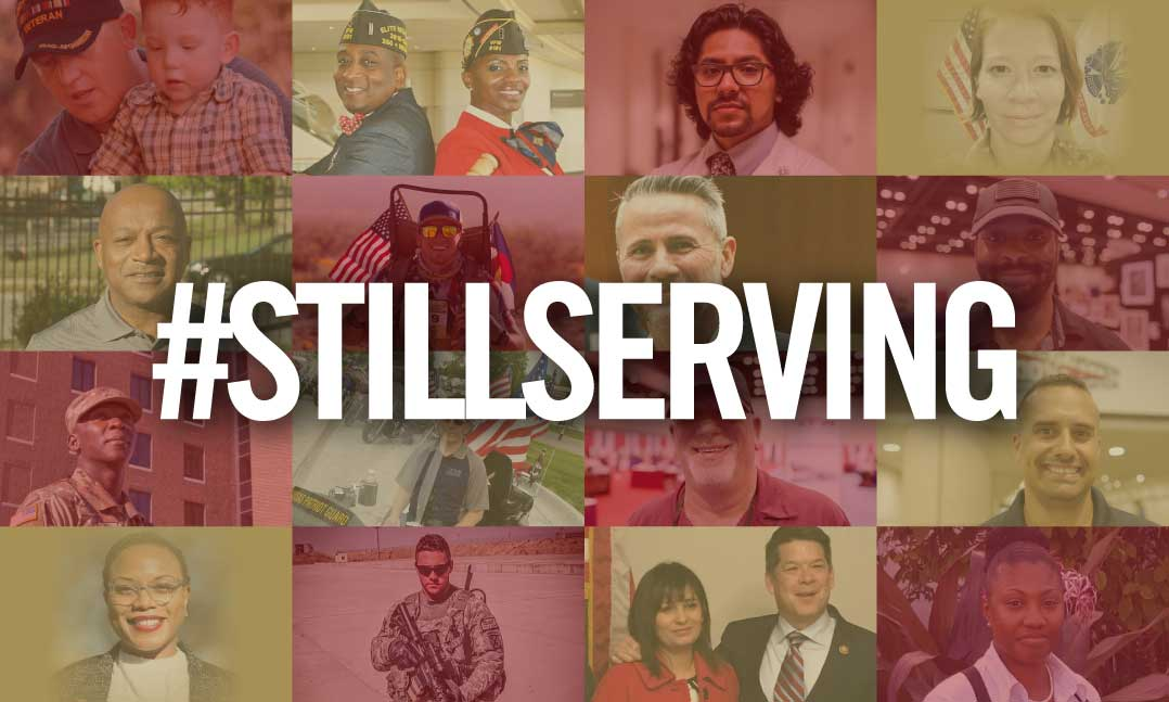 The VFW #StillServing campaign showcases and honors the ongoing commitment and service of our nation's best and brightest